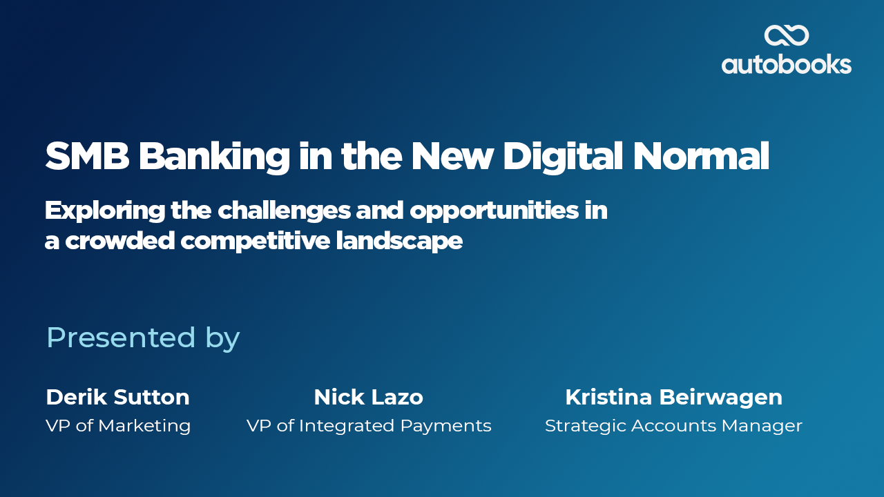 August Monthly Webinar 2021 - SMB Banking in the New Digital Normal