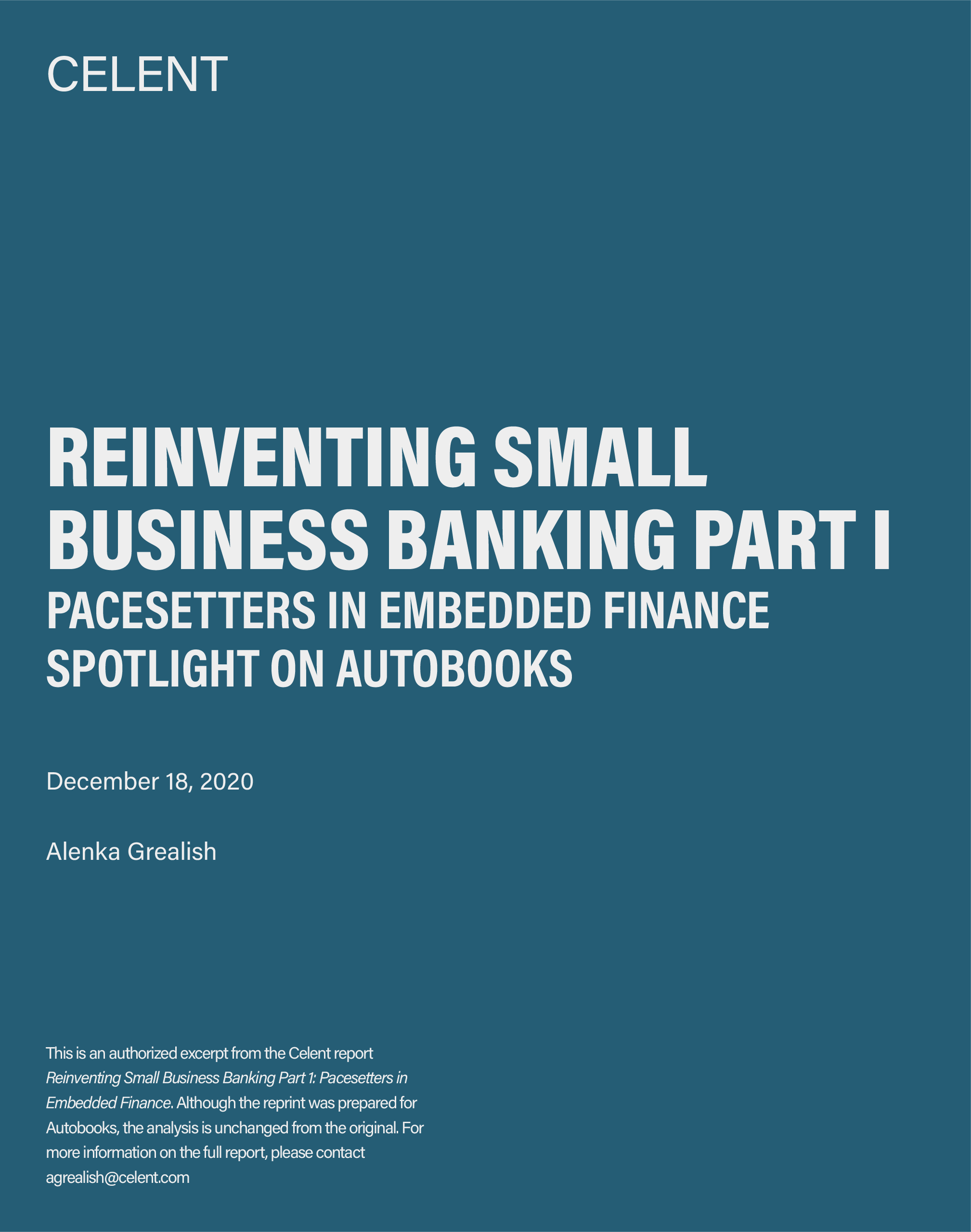 Reinventing Small Business Banking Celent Report 2021